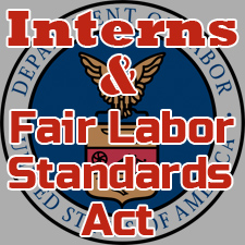 Interns and the Fair Labor Standards Act
